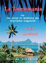 La Tourismania - Daniel LAPIERRE