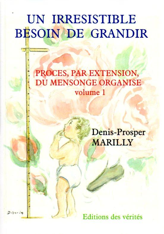 Un irrésistible besoin de grandir - Denis-Prosper MARILLY