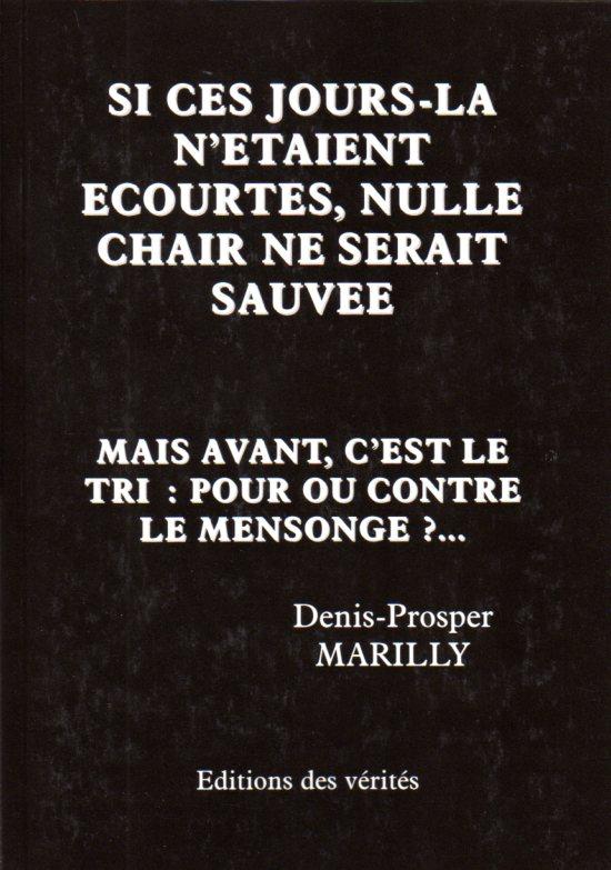 Si ces jours-la n'étaient écourtés, nulle chair ne serait sauvée - Denis-Prosper MARILLY