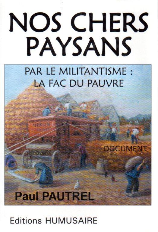 Nos chers paysans - Paul PAUTREL