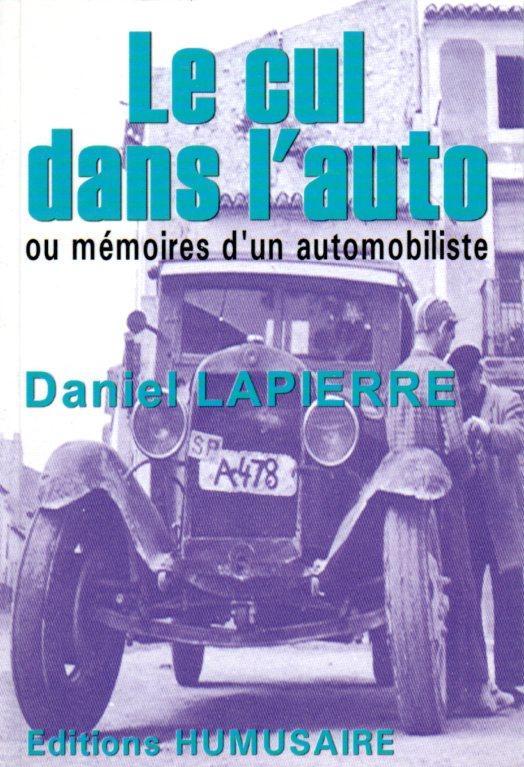 Le cul dans l'auto - Daniel LAPIERRE