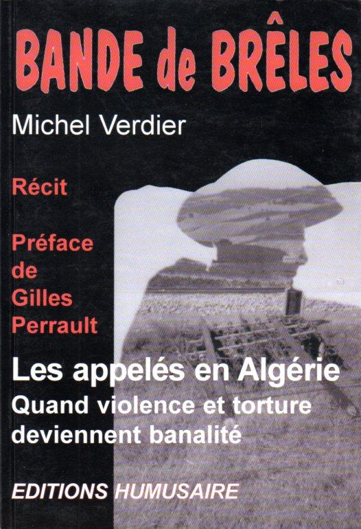 Bande de brêles - Michel VERDIER Préface de Gilles Perrault