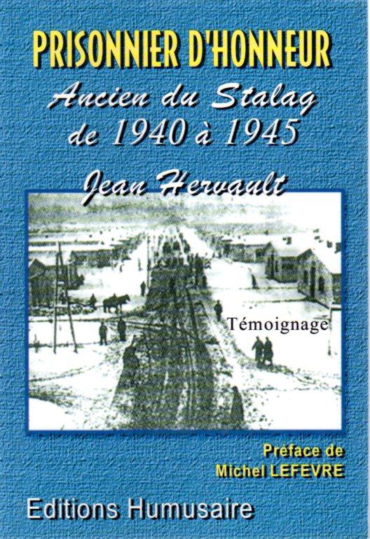 Prisonnier d'honneur - Jean HERVAULT Préface de Michel LEFEVRE