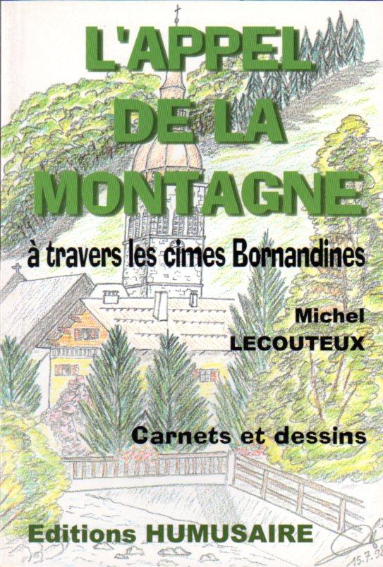 L'APPEL DE LA MONTAGNE - Michel LECOUTEUX