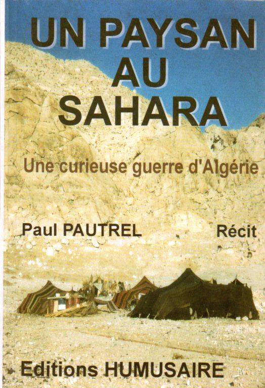 UN PAYSAN AU SAHARA  - Paul PAUTREL