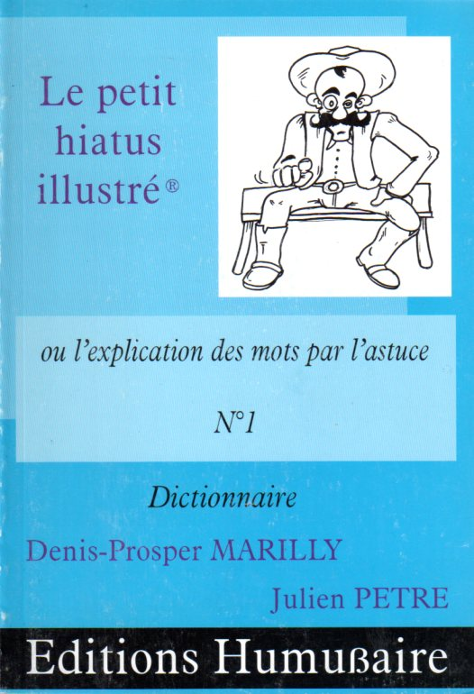 Le petit hiatus illustré - Denis-Prosper MARILLY