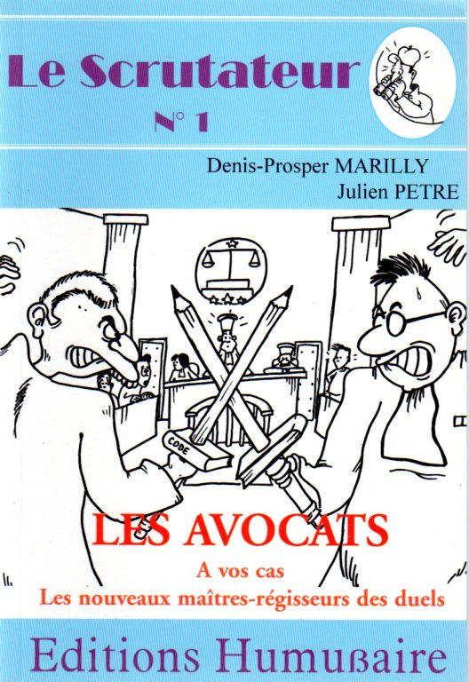 Le scrutateur N°1 - Les avocats - Denis-Prosper MARILLY