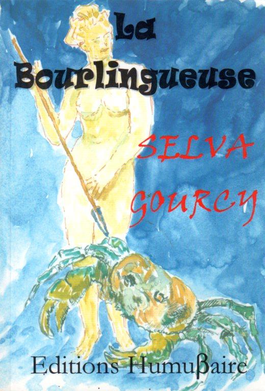 La Bourlingueuse - Selva GOURCY