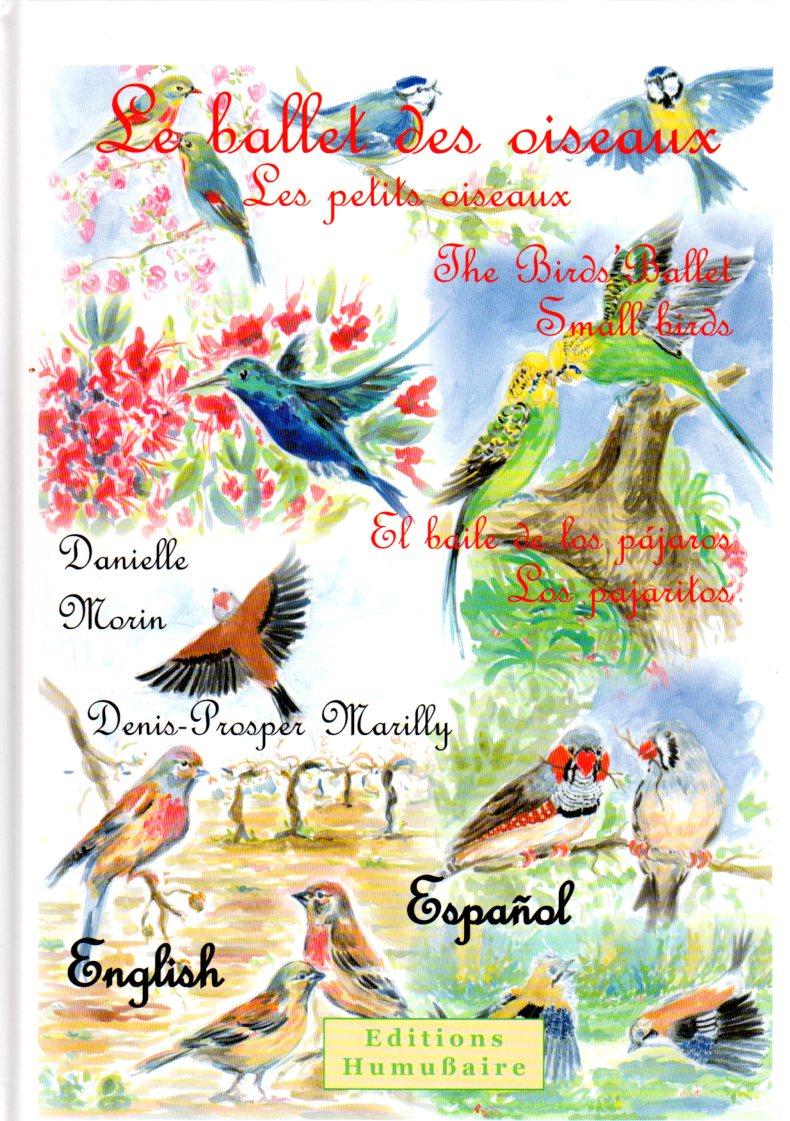 Le ballet des oiseaux - Denis-Prosper MARILLY et Danielle MORIN