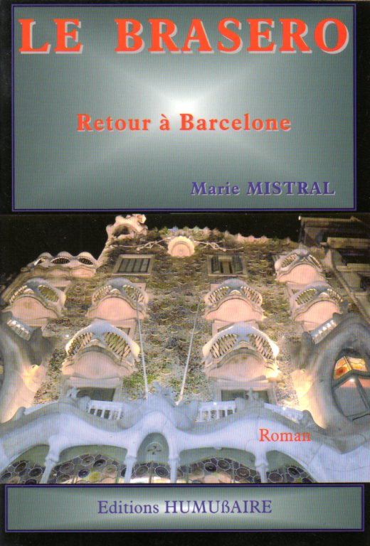 Le Brasero - Marie MISTRAL