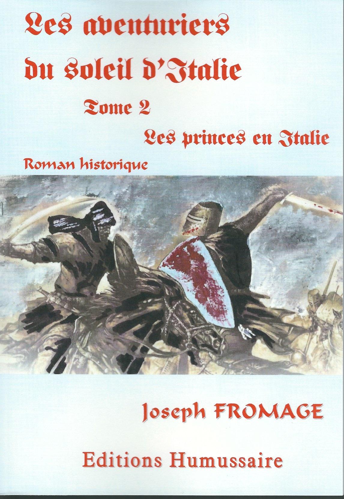 Les aventuriers du soleil d'Italie - tome 2 - Joseph FROMAGE