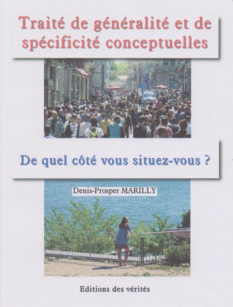 Traité de généralité et de spécificité conceptuelles - Denis-Prosper MARILLY