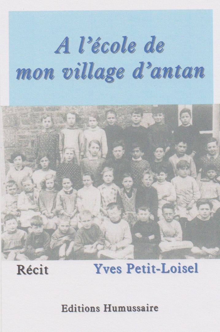 A l'école de mon village - Yves Petit-Loisel
