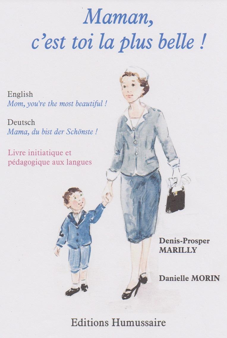 Maman, c'est toi la plus belle ! - Denis-Prosper MARILLY
