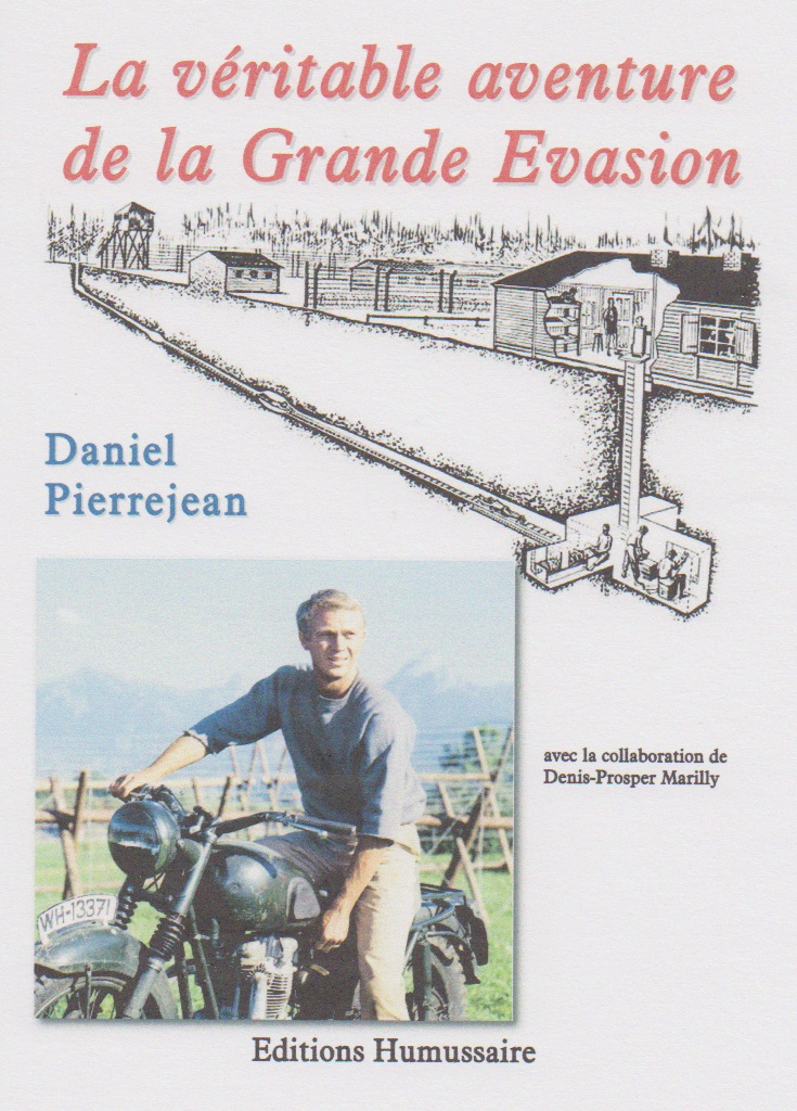 La véritable aventure de la Grande Evasion - Daniel Pierrejean avec la collaboration de D.-P. Marilly