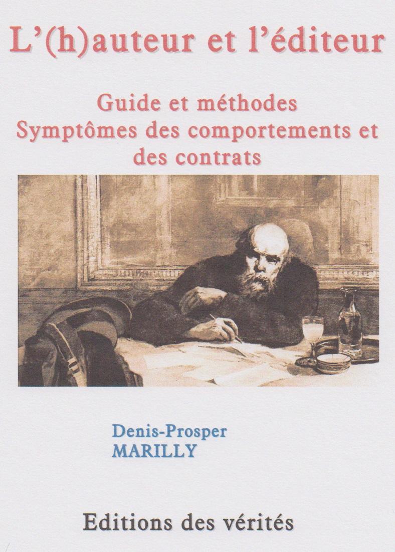 L'(h)auteur et l'éditeur - Denis-Prosper MARILLY