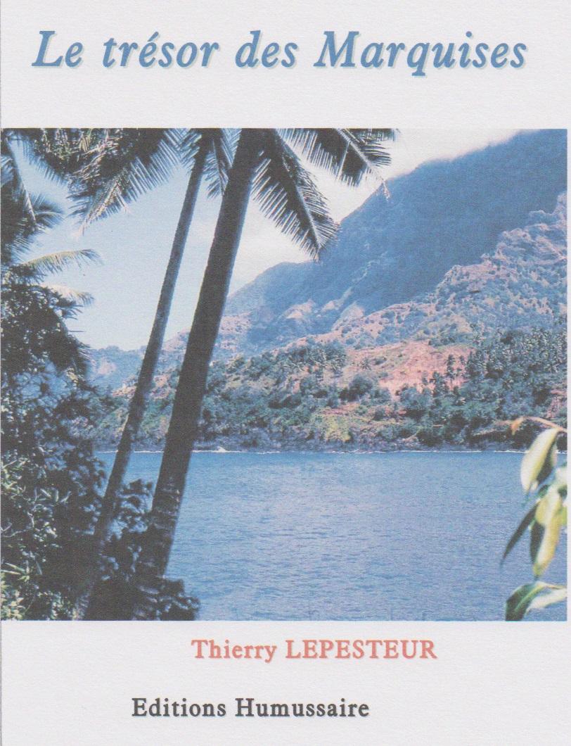 Le trésor des Marquises - Thierry Lepesteur