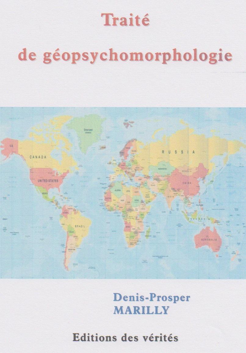 Traité de géopsychomorphologie - Denis-Prosper MARILLY