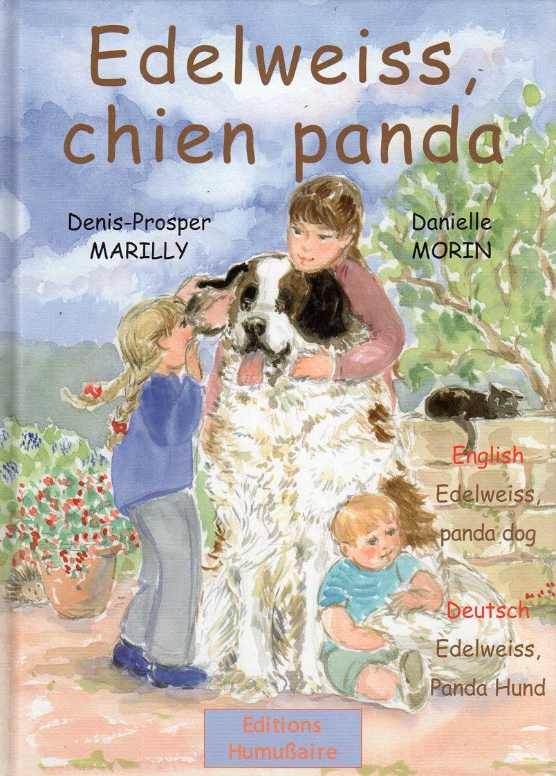EDELWEISS, CHIEN PANDA - Denis-Prosper MARILLY et Danielle MORIN