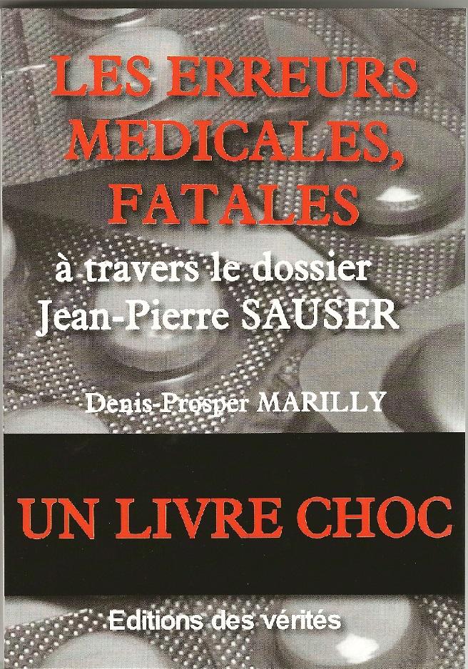 LES ERREURS MEDICALES, FATALES - Denis-Prosper MARILLY